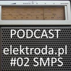 SMPS (przetwornice impulsowe) - podcast #02 elektroda.pl