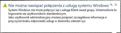Windows nie mo�e po��czy� si� z us�ug� Klient zasad grupy.