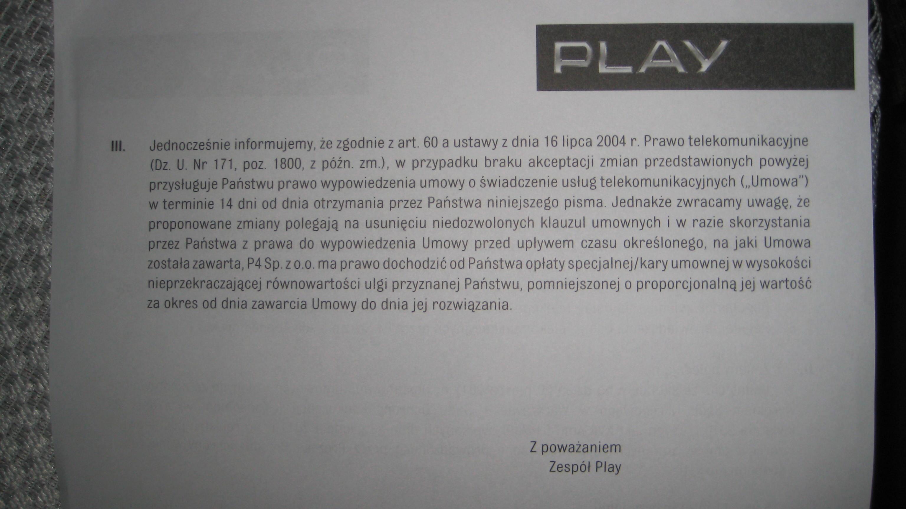 Zerwanie umowy z firm� PLAY