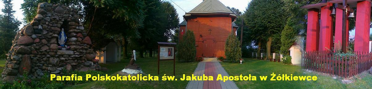 Parafia Polskokatolicka św. Jakuba Apostoła w Żółkiewce