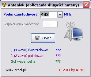 ANTENIAK - szybko oblicz d�ugo�� anteny 433MHz, 868MHz itd