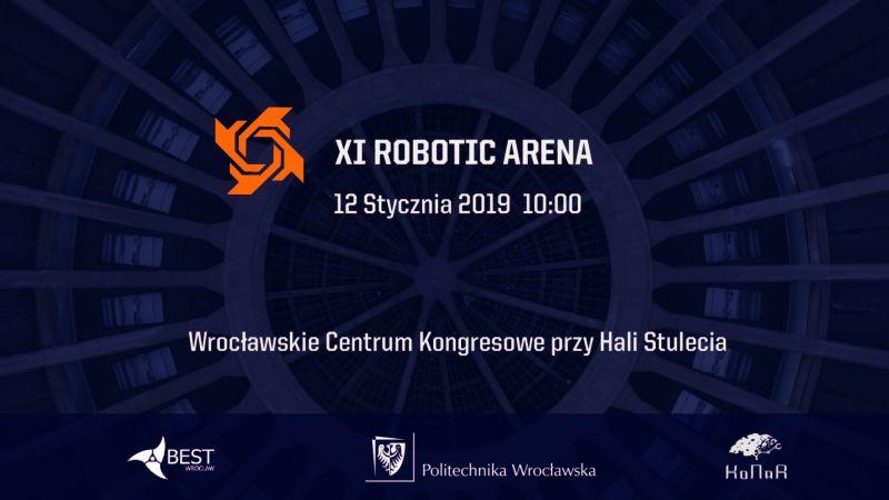 [12.01.2019] XI Robotic Arena Wrocław