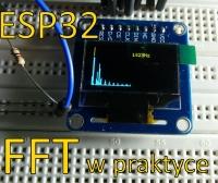 FFT w praktyce z wykorzystaniem ESP32 i Arduino.