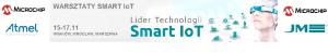 [15-17.11.2016] Warsztaty Smart IoT Microchip - Kraków, Wrocław, Warszawa.