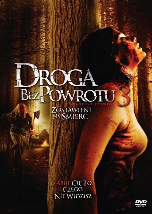 Droga bez powrotu 3: Zostawieni na ¶mieræ / Wrong Turn 3: Left for Dead (2009) PL.STV.DVDRip.XViD-G0M0Ri45 / Lektor PL