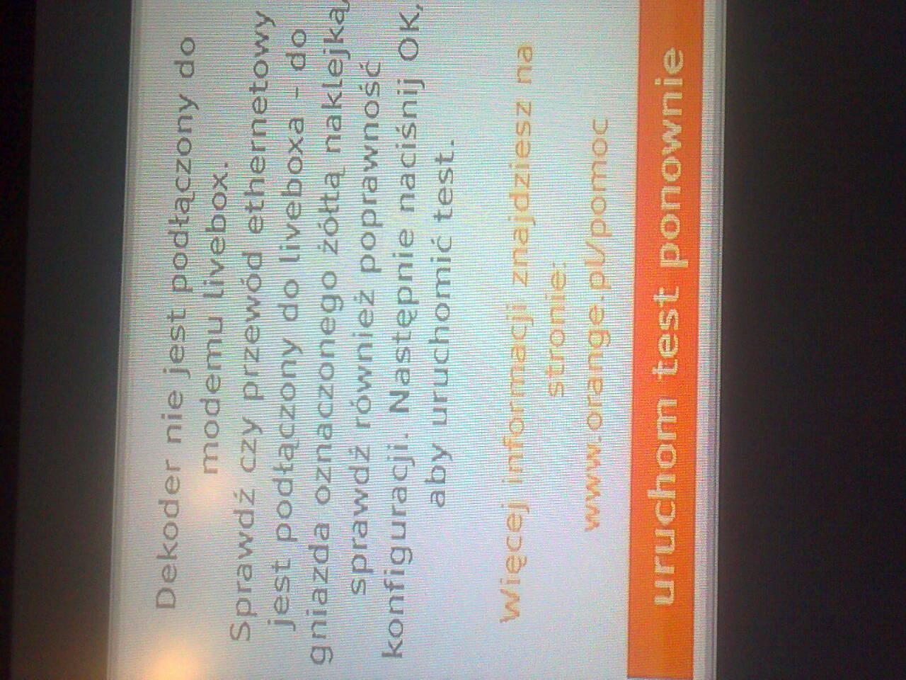 livebox 2.0 orange - B��d po��czenia mi�dzy dekoderem a modemem