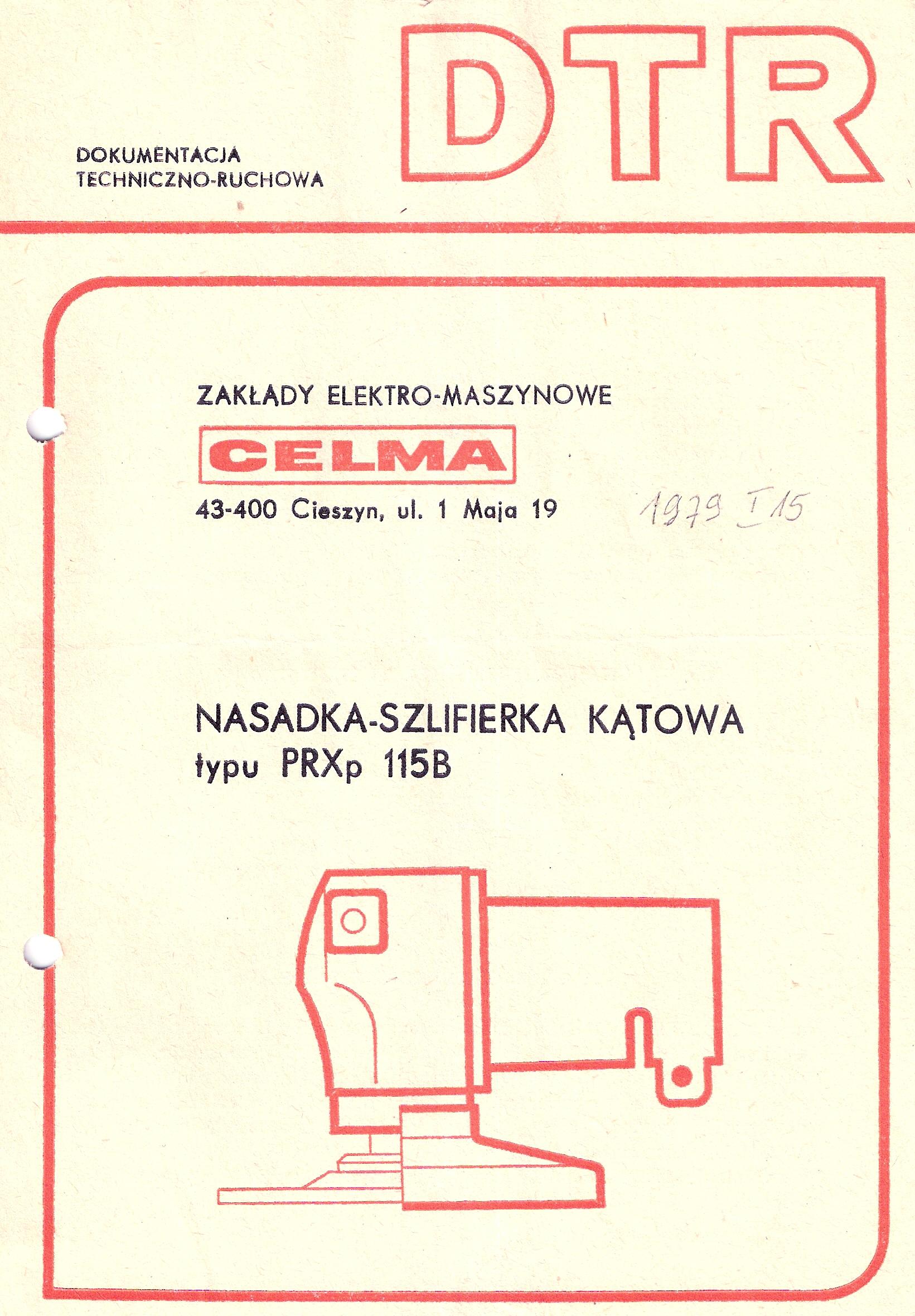 Instrukcja obs�ugi i katalog cz�ci nasadki-szlifierki k�towej CELMA PRXp 115B