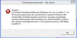 Przy włączaniu Fortnite pojawia się bląd.