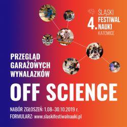 OFF Science na 4. ŚFN Katowice - wynalazcy poszukiwani!
