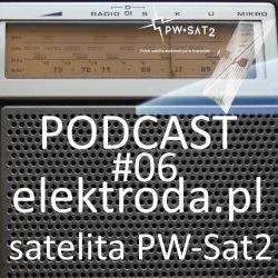 Polski satelita studencki PW-Sat2 - podcast #06 elektroda.pl