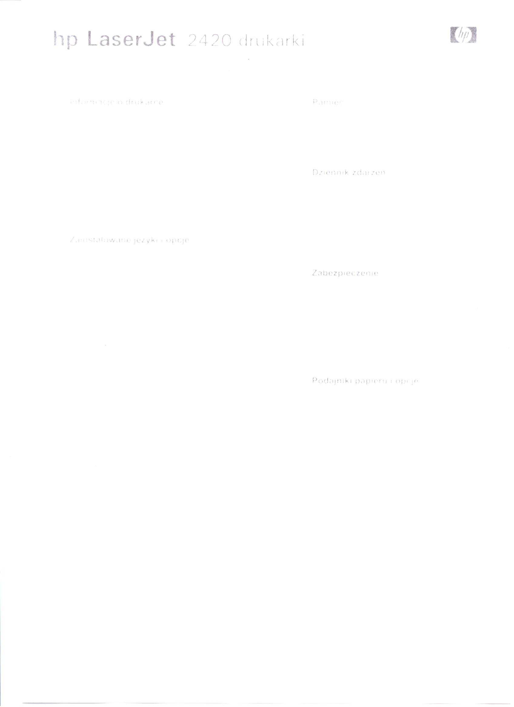 HP LJ 2420dn - Blade wydruki, wina tonera wykluczona