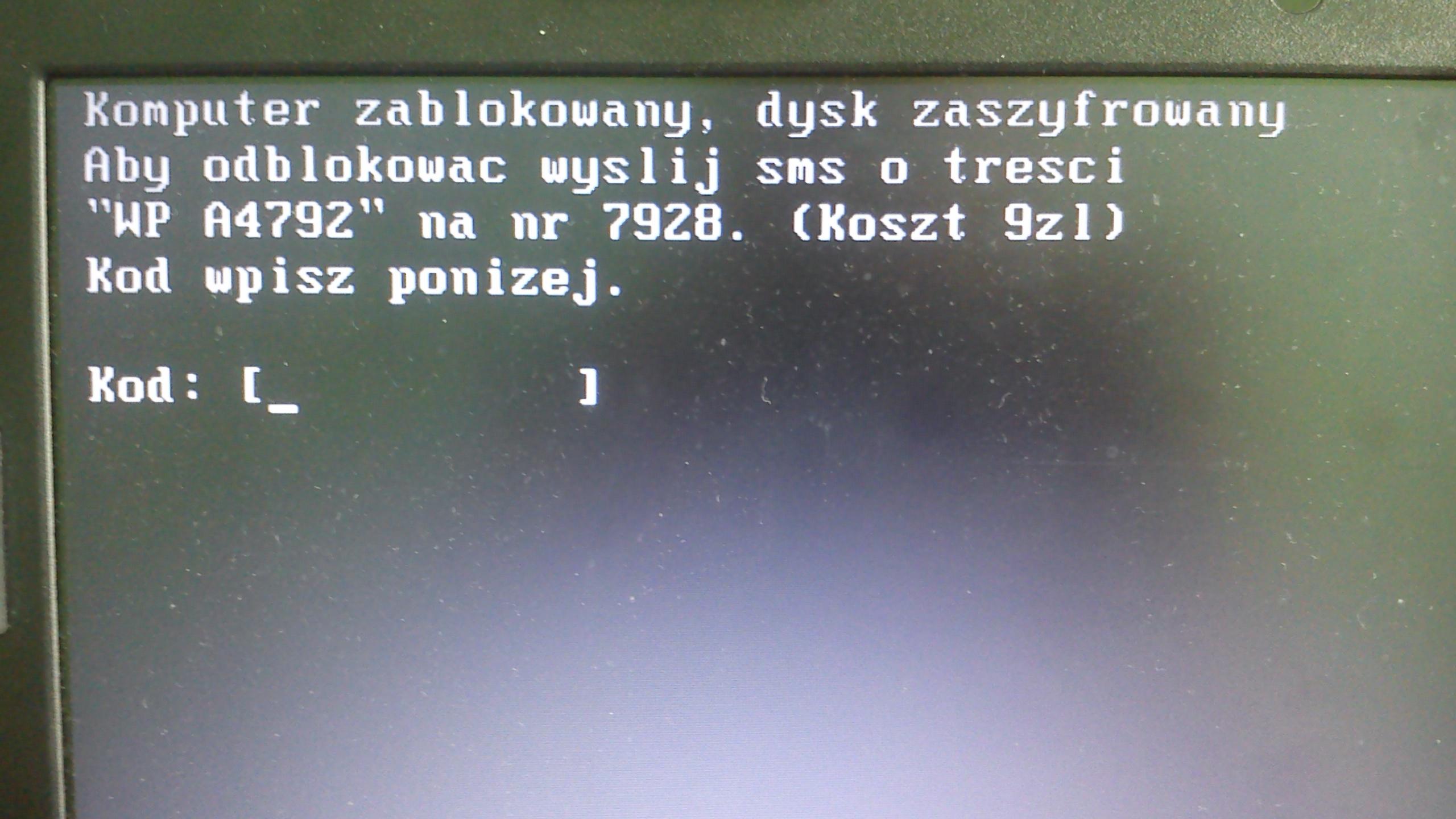 Komputer zablokowany, dysk zaszyfrowany. Wy�lij SMS o tre�ci..