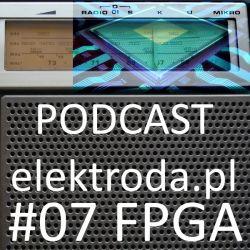 FPGA - podcast #07 elektroda.pl
