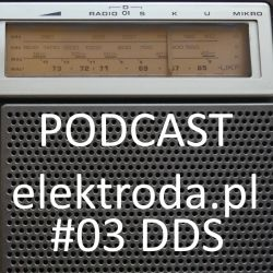 DDS (bezpośrednia synteza cyfrowa) - podcast #03 elektroda.pl