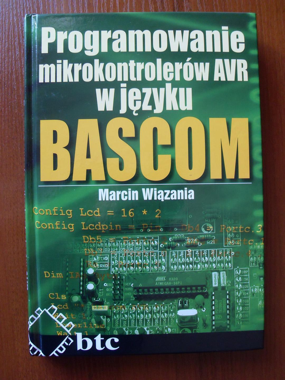 [Sprzedam] Programowanie mikrokontroler�w AVR w j�zyku Bascom M. Wi�zania