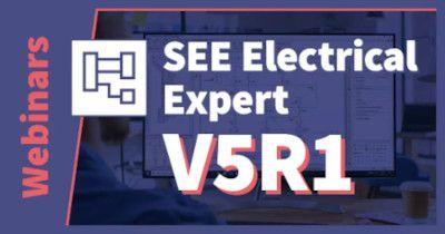 [11.06.2021 lub 15.06.2021] Webinar: SEE Electrical Expert V5R1, nowa wersja