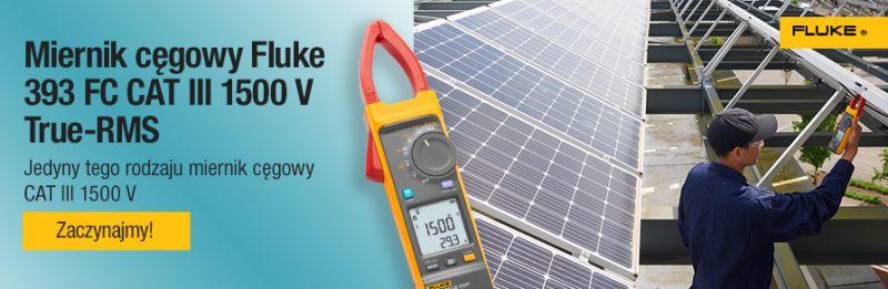 Pierwsze na świecie mierniki cęgowe z CAT III / 1500V do instalacji solarnych