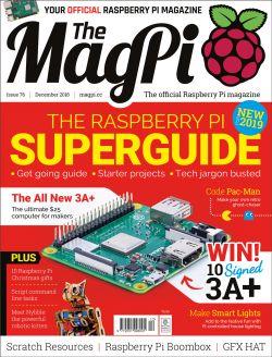 The MagPi - magazyn o Raspberry Pi - wydanie 76, grudzień 2018