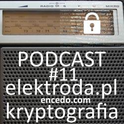 Kryptografia i encedo.com - podcast #11 elektroda.pl