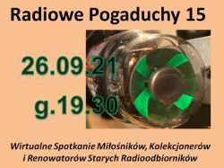 Radiowe Pogaduchy 15 - 26.09.2021 godz 19.30