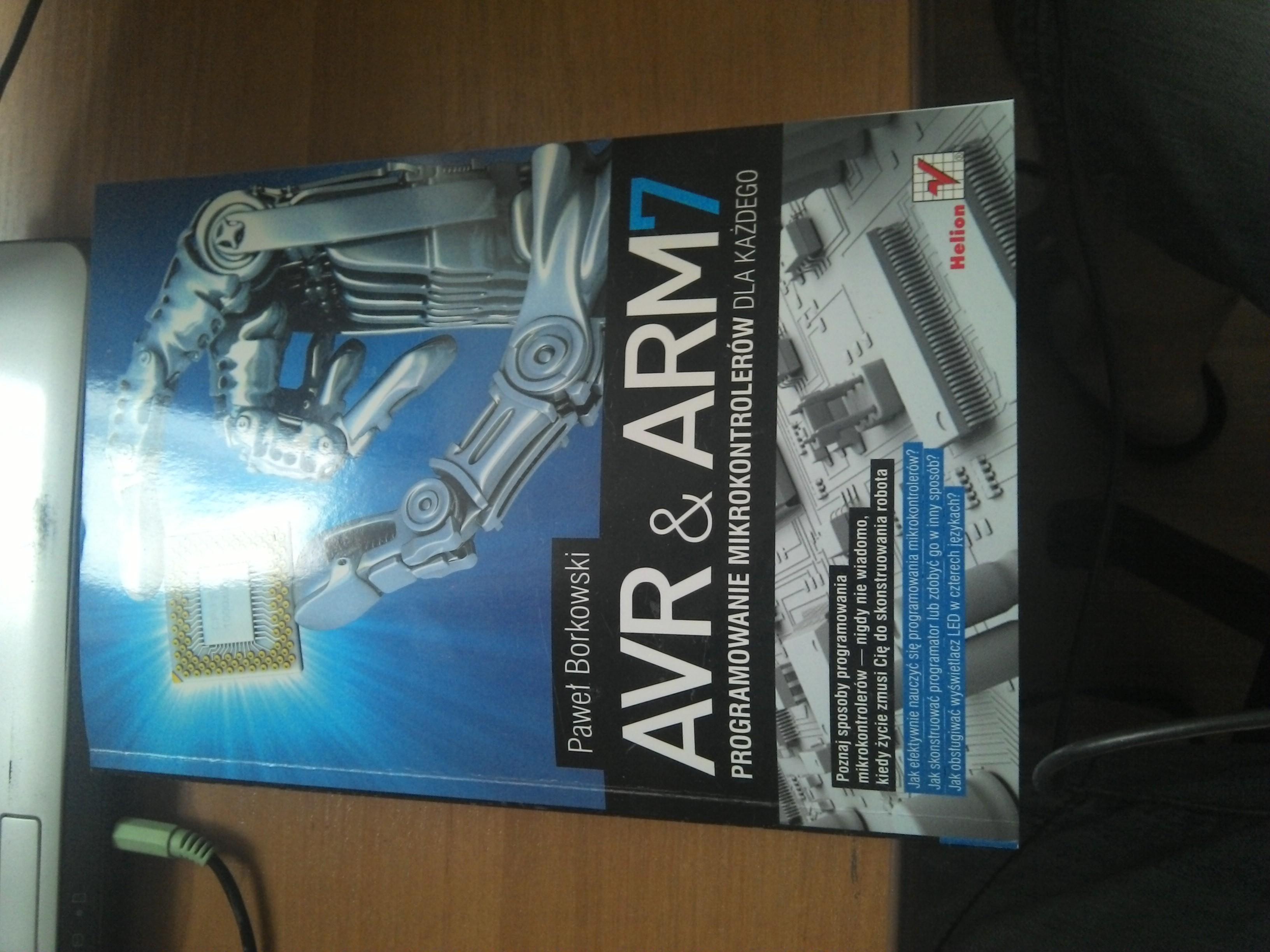"""[Sprzedam] """"AVR i ARM7. Programowanie mikrokontroler�w dla ka�dego."""""""