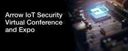 [15-16.10.2020, targi] Wirtualna konferencja Arrow IoT Security