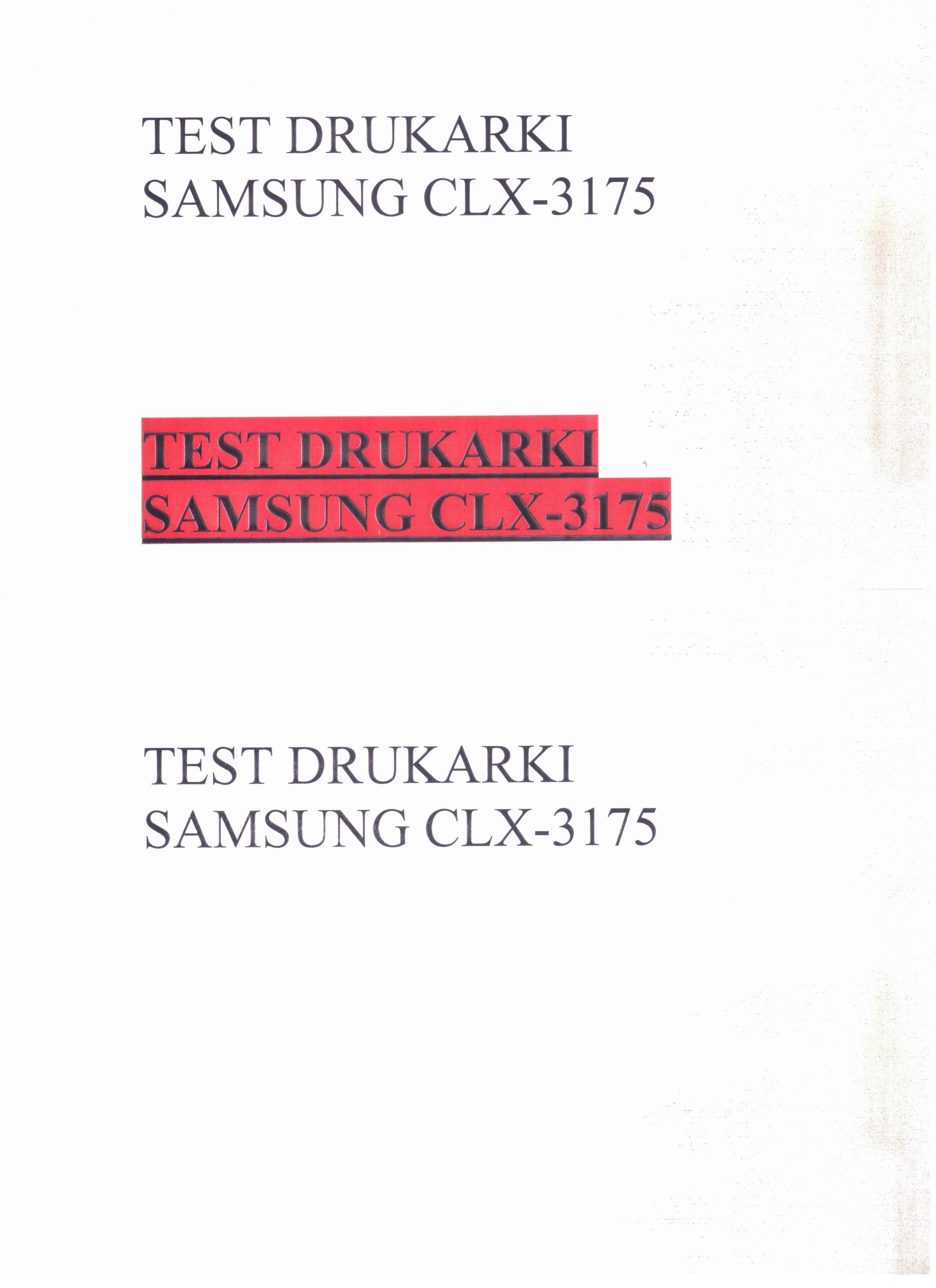 SAMSUNG CLX 3175 - brudzi kartki podczas druku i kopiowania